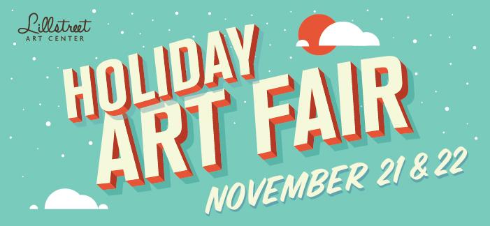 Lillstreet_HolidayArtFair_poster_2014_Nov21-22_Lillstreet_Banner
